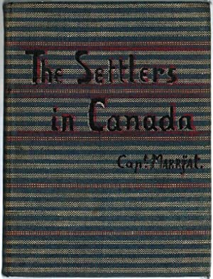 The Settlers in Canada. Written for Young People. Copyright Edition.: Marryat, Captain [Frederick]
