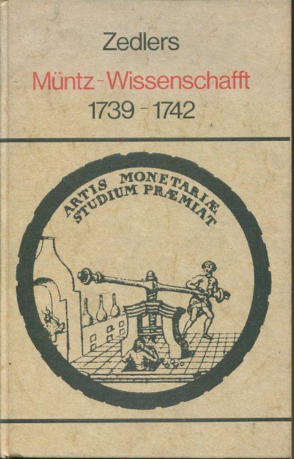 Zedlers Müntz-Wissenschafft 1739-1742. Aus: Grosses vollständiges Universal-Lexikon: Zedler