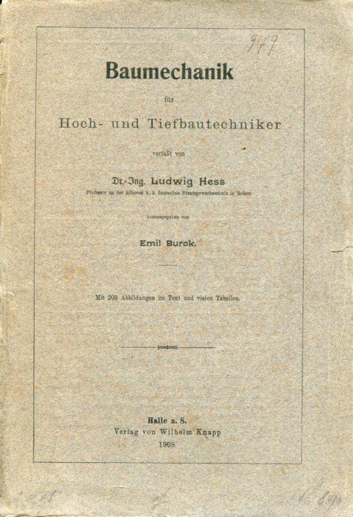 Baumechanik für Hoch-und Tiefbautechniker.: Hess, Dr. Ing.