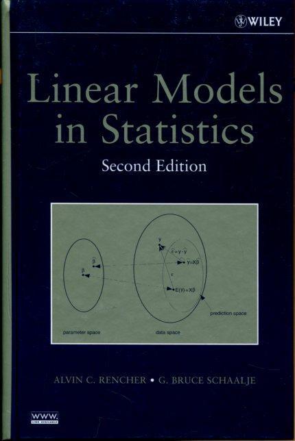 9780471754985 linear models in statistics by alvin c rencher g 9780471754985 linear models in statistics by alvin c rencher g bruce schaalje abebooks fandeluxe Choice Image