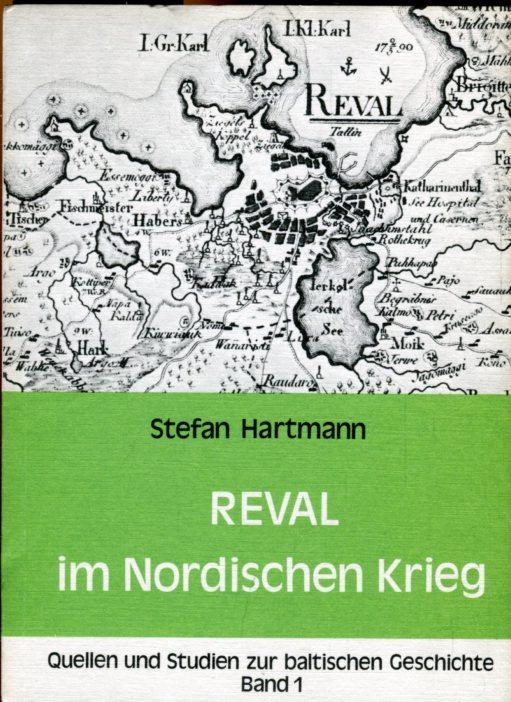 Reval im nordischen Krieg.: Hartmann, Stefan