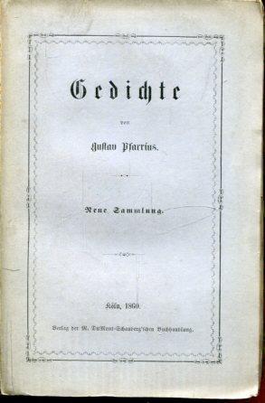 Gedichte. Neue Sammlung.: Pfarrius, Gustav