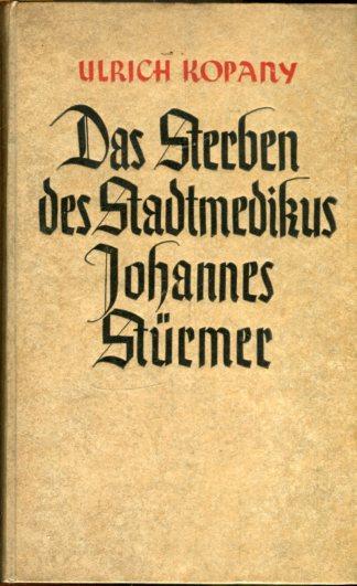 Das Sterben Des Stadtmedikus Johannes Stürmer Eine Chronik Wien Um