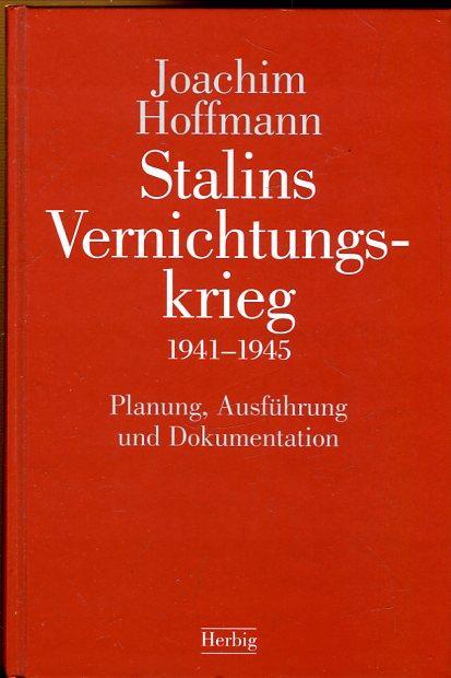 stalins vernichtungskrieg 1941 1945 von hoffmann zvab. Black Bedroom Furniture Sets. Home Design Ideas