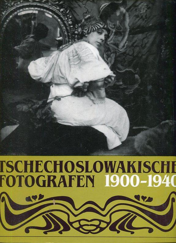 Tschechoslowakische Fotografen 1900-1940.: Mrazkova, Daniela /