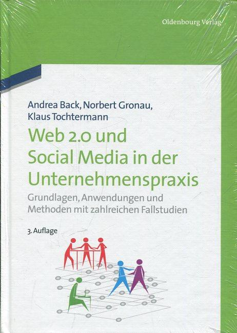 Web 2.0 und Social Media in der: Back, Andrea /