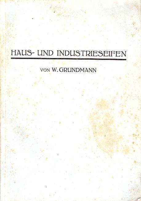 Praktischer Leitfaden für die Fabrikation von Haus-: Grundmann, W.