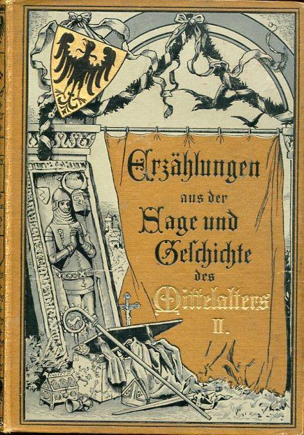 Erzählungen aus der Sage und Geschichte des: Schmelzer, A.