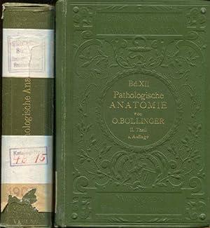 Atlas und Grundriss Pathologischen Anatomie. Theil I und II.: Bollinger, O.