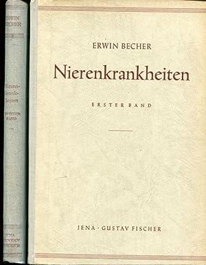 Nierenkrankheiten. In zwei Bänden, so komplett: Becher, Erwin
