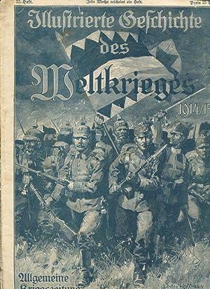 Illustrierte Geschichte des Weltkrieges 1914/15 und 1914/16.