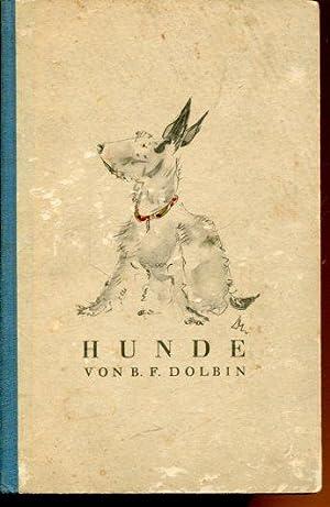 Hunde. Mit einem Vorwort von Alfred Polgar.: Dolbin, B.F.