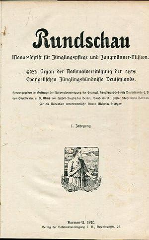 Rundschau. Monatszeitschrift für Jünglingspflege und Jungmänner-Mission. Heft 1- 12. 1. Jahrgang ...