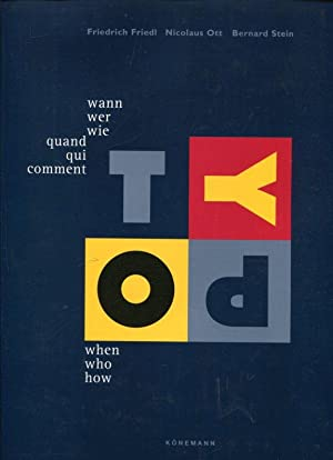 Typography. when who how / Typograpie, wann wer wie / Typographie, Quand qui comment.: Friedl, ...