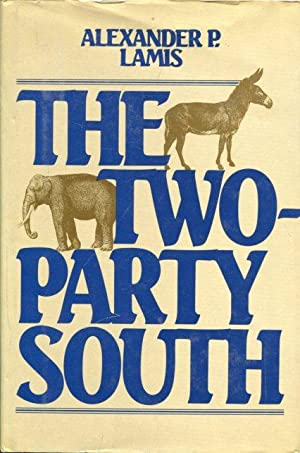 The Two-Party South.: Lamis, Alexander P.