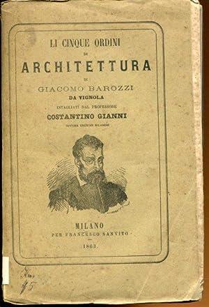 Li cinque Ordini di Architettura.: Vignola, Giacomo Barozzi