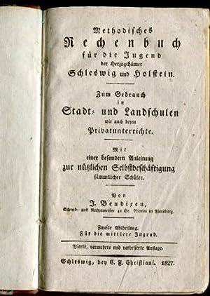Methodisches Rechenbuch für die Jugend der Herzogthümer Schleswig und Holstein. Zum Gebrauch in ...