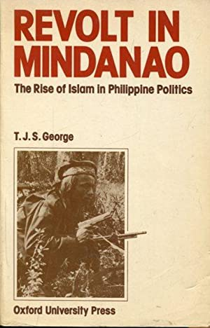 Revolt in Mindanao : The Rise of: George, Thayil Jacob
