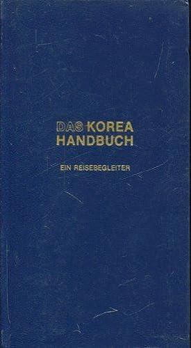 Das Korea-Handbuch (Reisehandbuch). Ein Reisebegleiter.: Dietsch, Klaus Andreas