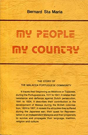 My People My Country: The Story of the Malacca Portuguese.: Sta Maria, Bernard