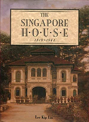 Singapore House, 1819-1942.: Lin, Lee Kip