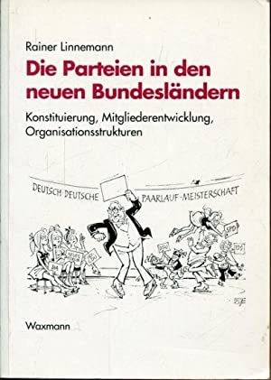 Die Parteien in den neuen Bundesländern Konstituierung, Mitgliederentwicklung, ...