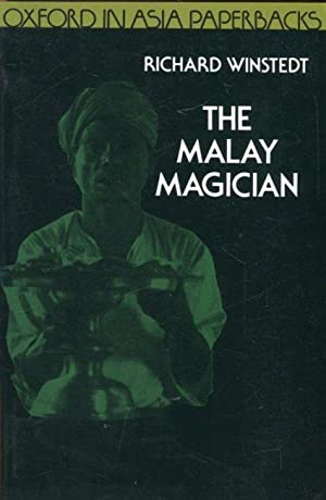 The Malay magician, being Shaman, Saiva, and: Winstedt, Richard