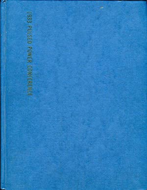 Digest of Technical Papers. 4th IEEE International Pulsed Power Conference 1983.: Rose, M. F. / ...