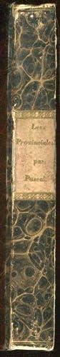 Les Provinciales ou Lettres de Louis de Montalte.: Pascale, Blaise