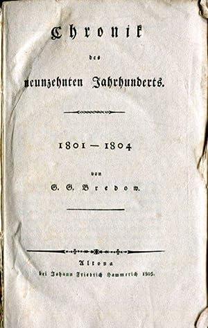 Chronik des neunzehnten Jahrhunderts. 1801 - 1805. Hier erster Band Chronik der Jahre 1801 und 1802...