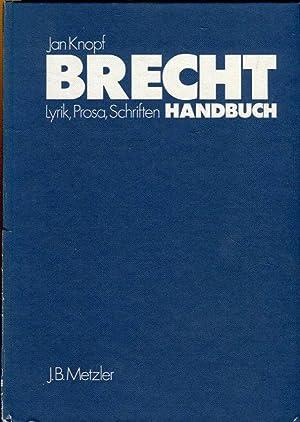Brecht Handbuch. Lyrik, Prosa, Schriften. Eine Ästhetik: Knopf, Jan