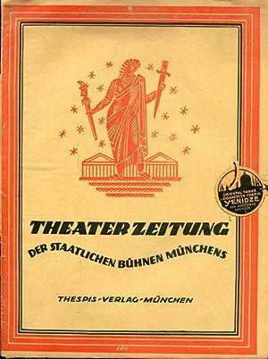Theaterzeitung der Staatlichen Bühnen Münchens. Jahrgang 2, Nr. 57.