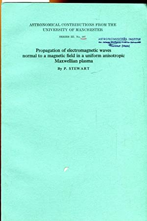 Propagation of electromagnetic waves normal to a: Stewart, P.