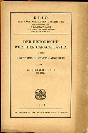 Der historische Wert der Caracallavita in den: Reusch, Dr. phil.
