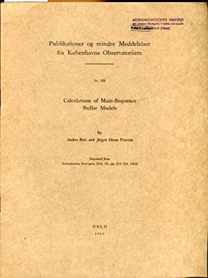 Calculations of Main-Sequence Stellar Models.: Reiz, Anders /
