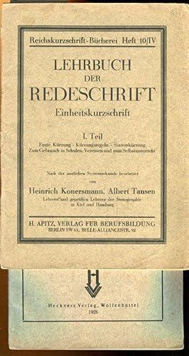 Lehrbuch der Redeschrift, Einheitskuirzschrift. I. Teil, Feste: Konersmann, Heinrich /
