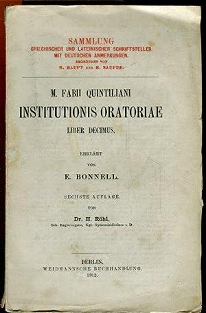 M. Fabii Quintiliani. Institutionis Oratoriae Liber Decimus.: Quintilianus, Marcus Fabius