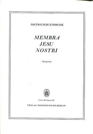 Membra Jesu Nostri. Chorpartitur.: Buxtehude, Dietrich