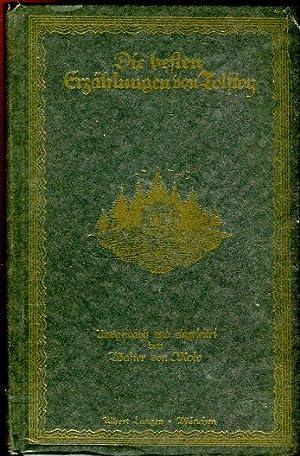 Die besten Erzählungen von Tolstoy. Ausgewählt und: Tolstoy (Tolstoi, Tolstoj),