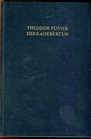 Des Kaisers Kulis. Roman der deutschen Kriegsflotte.: Plivier, Theodor