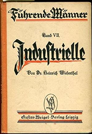 Führende Männer von Dr. Heinrich Wiesenthal. Band: Wiesenthal, Dr. Heinrich