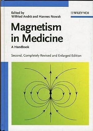 Magnetism in Medicine. A Handbook.: Andrä, Wilfried / Nowak, Hannes (Eds.)