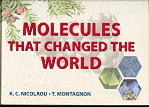 Molecules that changed the World.: Nicolaou, K. C.