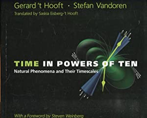 TIME IN POWERS OF TEN. Natural Phenomena and Their Timescales.