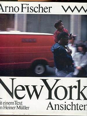 New York. Ansichten. 150 Fotografien. Mit einem Text von Heiner Müller.: Fischer, Arno