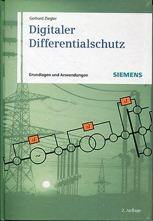 Digitaler Differentialschutz. Grundlagen und Anwendungen. SIEMENS.: Ziegler, Gerhard