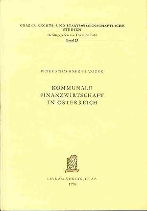 Kommunale Finanzwirtschaft in Österreich.: Schachner-Blazizek, Peter