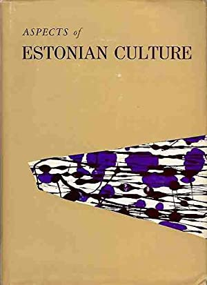 Aspects of Estonian Culture.: Uustalu, Evald (ed.)