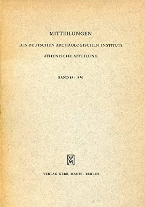 Mitteilungen des Deutschen Archäologischen Instituts. Athenische Abteilung.