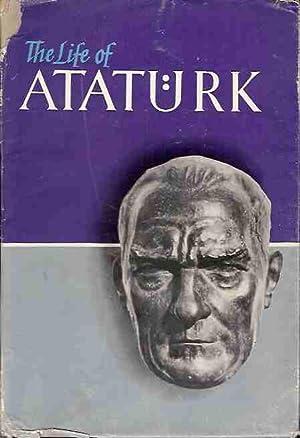Atatürk. Founder of the Turkish Republic. (The life of Atatürk).: Kemal, Gazi Mustafa